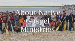 About Native Gospel Ministries